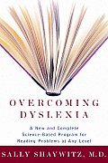 Overcoming Dyslexia A New & Complete Science Based Program for Reading Problems Atany Level