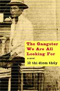 Gangster We Are All Looking For