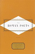 The Roman Poets: Everyman's Library (Everyman's Library Pocket Poets)