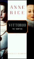 Vittorio: The Vampire (New Tales of the Vampires)