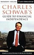 Charles Schwabs Guide To Financial Independenc