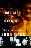 The good man of Nanking :the diaries of John Rabe