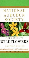 National Audubon Society Field Guide to North American Wildflowers: Eastern Region (National Audubon Society Field Guide Series) Cover