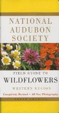 National Audubon Society Field Guide to North American Wildflowers: Western Region (Audubon Society Field Guide) Cover