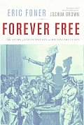 Forever Free The Story of Emancipation & Reconstruction