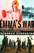 Emmas War Love Betrayal & Death In Sudan