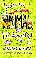 Youre An Animal Viskovitz