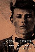 Jesse James Last Rebel Of The Civil War