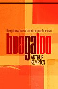Boogaloo: The Quintessence of American Popular Music Cover