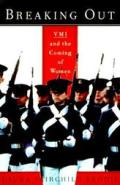 Breaking Out Vmi & The Coming Of Women