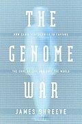 Genome War How Craig Venter Tried To C