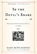 In The Devils Snare The Salem Witchcraft