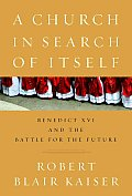 Church In Search Of Itself Benedict Xvi