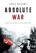 Absolute War Soviet Russia in the Second World War