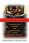 Little Money Street In Search Of Gypsies