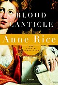 Blood Canticle: The Vampire Chronicles