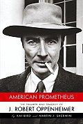 American Prometheus J Robert Oppenheimer
