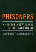 Prisoners A Muslim & A Jew Across The