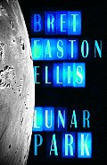 Lunar Park by Bret Easton Ellis - Powell's Books