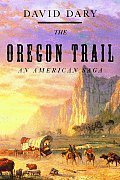 Oregon Trail An American Saga