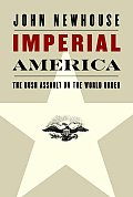 Imperial America The Bush Assault On The