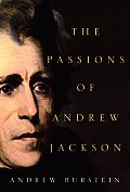 Passions Of Andrew Jackson