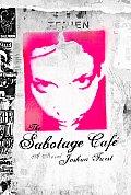 Sabotage Cafe