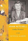 Joan Mitchell Lady Painter