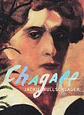 Chagall A Biography