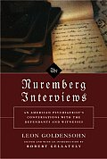Nuremberg Interviews An American Psychia