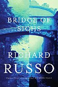 Bridge of Sighs: A Novel