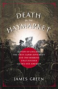 Death In The Haymarket A Story Of Chicag