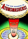 Give Our Regards To The Atomsmashers