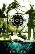 Descent: The Heroic Discovery of the Abyss