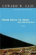 From Oslo To Iraq & The Road Map Essays