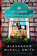 The Sunday Philosophy Club: An Isabel Dalhousie Mystery  Cover