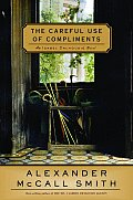 Careful Use of Compliments An Isabel Dalhousie Novel