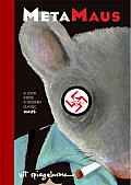Metamaus: A Look Inside a Modern Classic, Maus [With CDROM] Cover