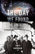 The Day We Found the Universe Cover