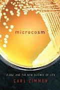 Microcosm E Coli & the New Science of Life