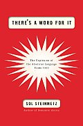 There's a Word for It: The Explosion of the American Language Since 1900