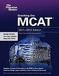 Cracking the MCAT, 2011-2012 Edition (Graduate School Test Preparation) Cover