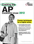 Princeton Review: Cracking the AP Chemistry #12: Cracking the AP Chemistry Exam