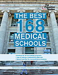 Princeton Review: Best Medical Schools #168: The Best 168 Medical Schools