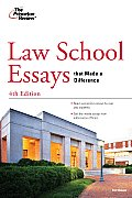 Law School Essays That Made a Difference, 4th Edition (Princeton Review: Law School Essays That Make a Difference)
