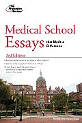 Medical School Essays that Made a Difference 3rd Edition