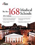 Best 168 Medical Schools 2011 Edition