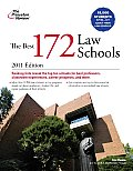 Princeton Review: Best Law Schools #172: The Best 172 Law Schools, 2011 Edition the Best 172 Law Schools, 2011 Edition