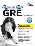 Math Workout for the New GRE 2nd Edition Revised & Updated for the New Test