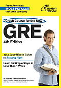 Crash Course for the New GRE, 4th Edition (Princeton Review: Crash Course for the GRE) Cover
